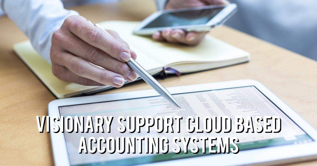 Visionary support cloud based accounting systems