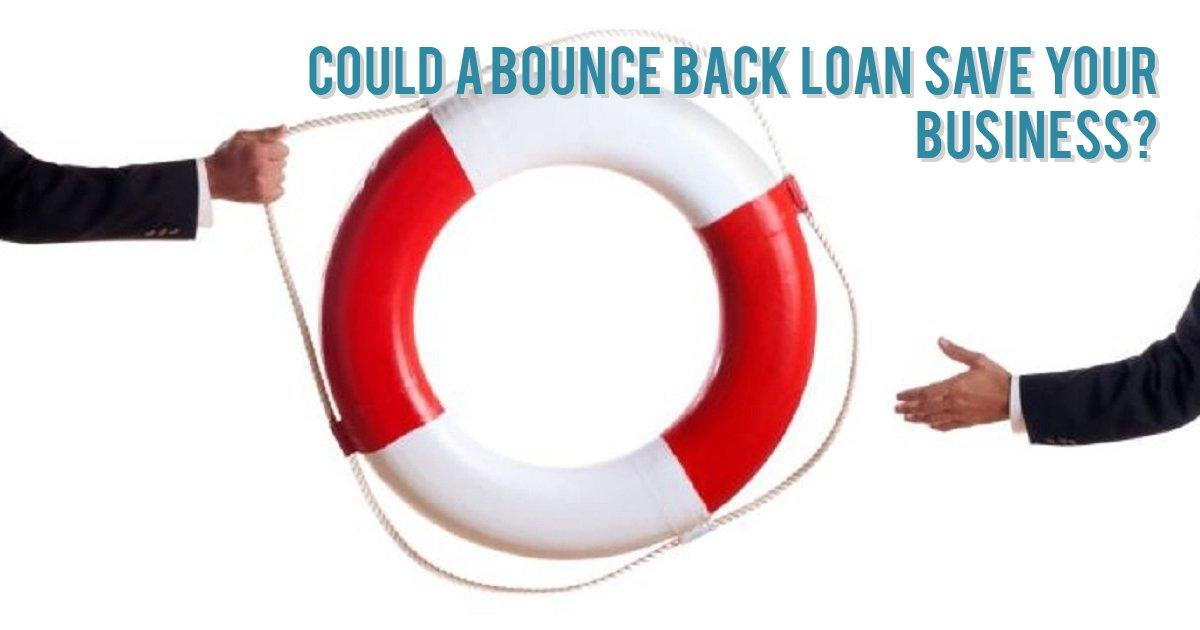 Could a Bounce Back Loan save your business?
